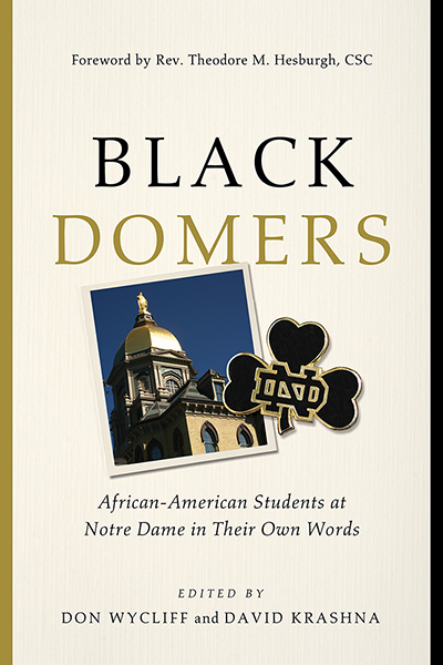 Book tells stories of African-Americans who integrated the University of Notre Dame